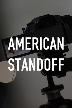 poster for American Standoff