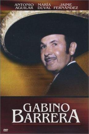 poster for Gabino Barrera