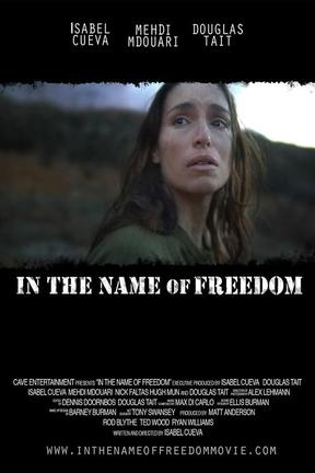 poster for In the Name of Freedom
