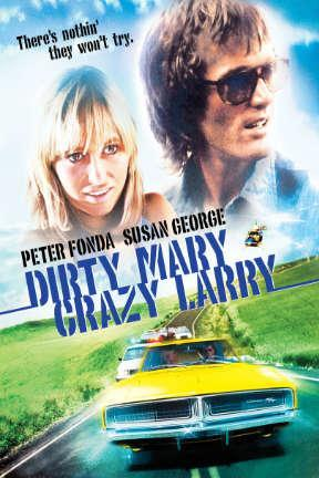 poster for Dirty Mary, Crazy Larry