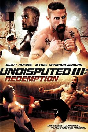 poster for Undisputed III: Redemption