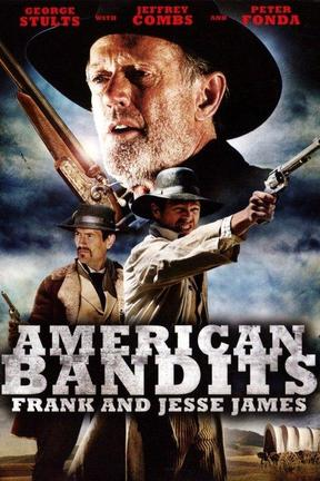 poster for American Bandits: Frank and Jesse James