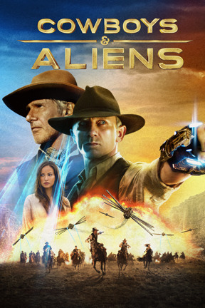 poster for Cowboys & Aliens