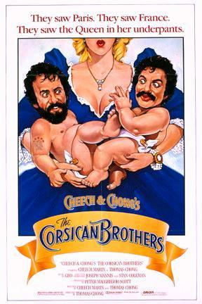 poster for Cheech & Chong's The Corsican Brothers