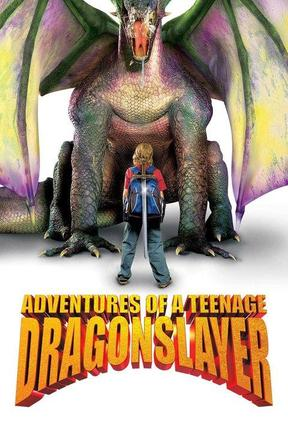 poster for Adventures of a Teenage Dragonslayer