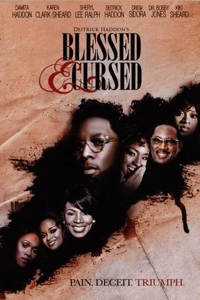 poster for Blessed & Cursed
