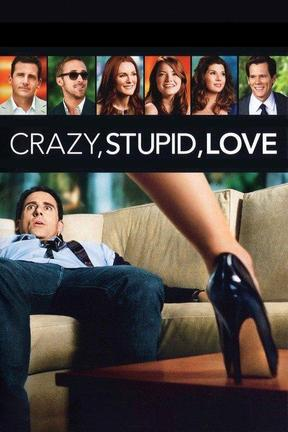 poster for Crazy, Stupid, Love.