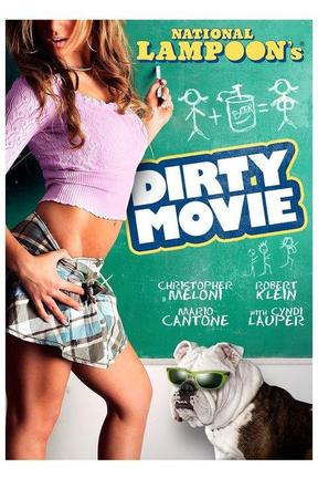 poster for National Lampoon's Dirty Movie