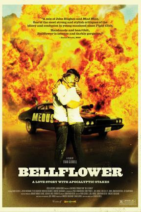 poster for Bellflower