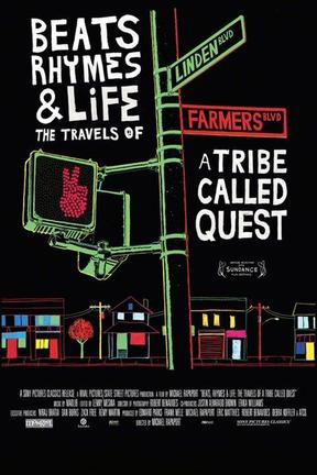 poster for Beats, Rhymes & Life: The Travels of A Tribe Called Quest