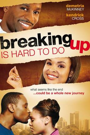 poster for Breaking Up Is Hard to Do