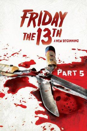 poster for Friday the 13th -- A New Beginning