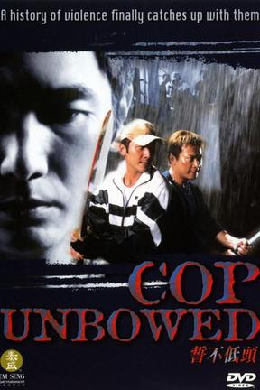 poster for Cop Unbowed