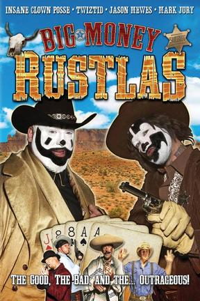 poster for Big Money Rustlas