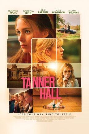 poster for Tanner Hall