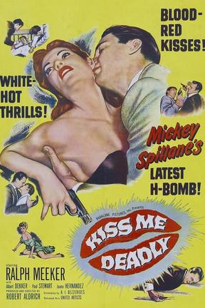 poster for Kiss Me Deadly