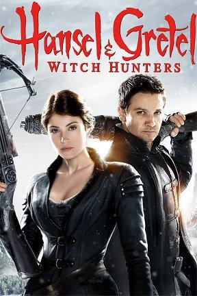poster for Hansel & Gretel: Witch Hunters