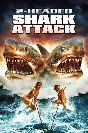 poster for 2 Headed Shark Attack
