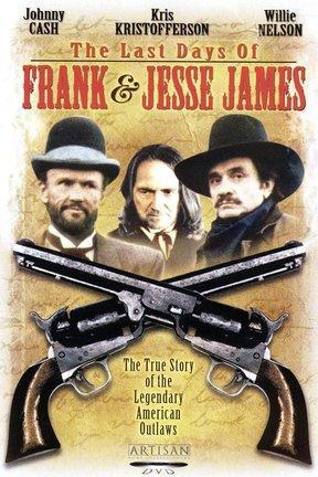 poster for The Last Days of Frank and Jesse James