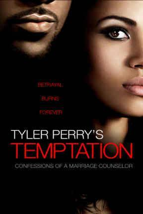 poster for Tyler Perry's Temptation: Confessions of a Marriage Counselor