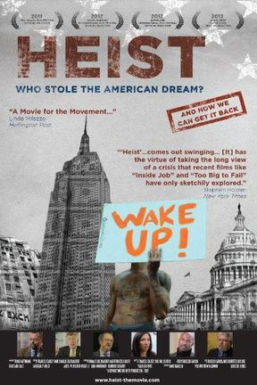 poster for Heist: Who Stole the American Dream?