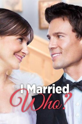 poster for I Married Who?