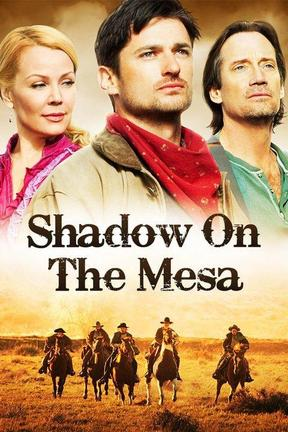 poster for Shadow on the Mesa