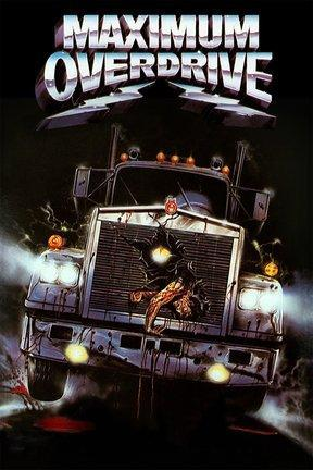 poster for Maximum Overdrive