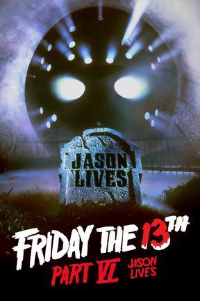 poster for Friday the 13th, Part VI: Jason Lives