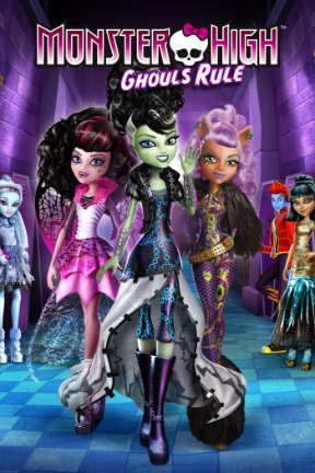 poster for Monster High: Ghouls Rule