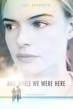 poster for And While We Were Here