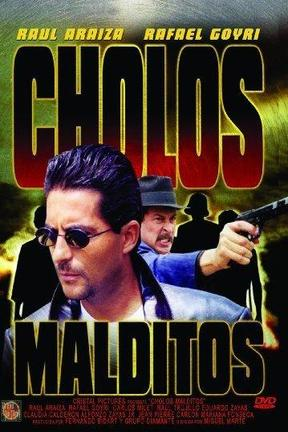 poster for Cholos Malditos