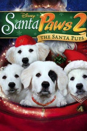 poster for Santa Paws 2: The Santa Pups