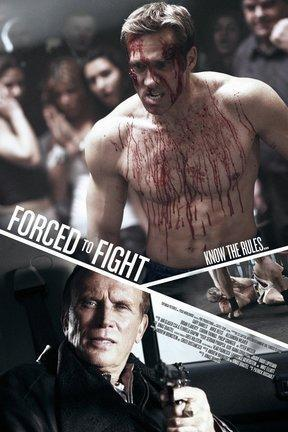 poster for Forced to Fight