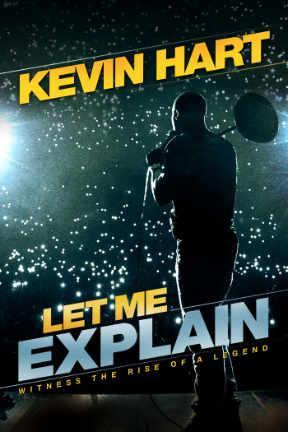 poster for Kevin Hart: Let Me Explain
