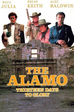 poster for The Alamo: 13 Days to Glory