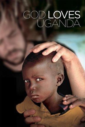 poster for God Loves Uganda