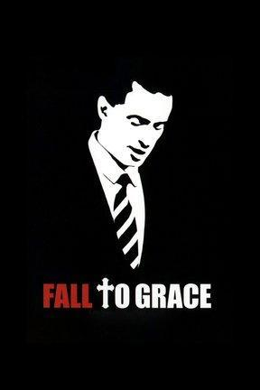 poster for Fall to Grace