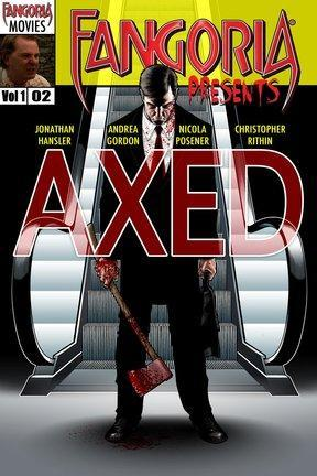 poster for Axed