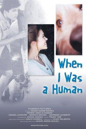 poster for When I Was a Human
