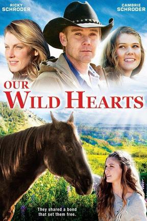 poster for Our Wild Hearts