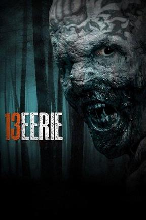 poster for 13 Eerie