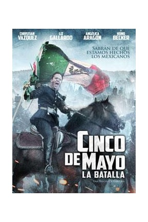 poster for Cinco de Mayo, La Batalla