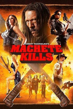 poster for Machete Kills