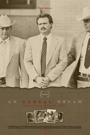 poster for An Unreal Dream: The Michael Morton Story