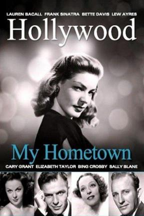 poster for Hollywood My Hometown