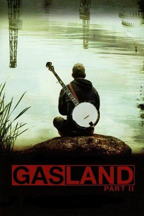 poster for Gasland Part II