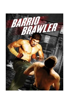 poster for Barrio Brawler