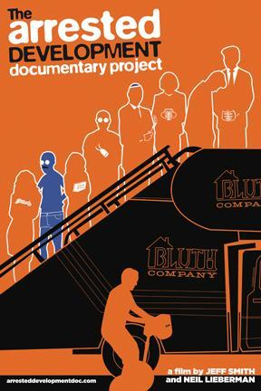 poster for The Arrested Development Documentary Project