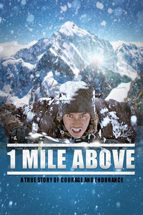 poster for 1 Mile Above